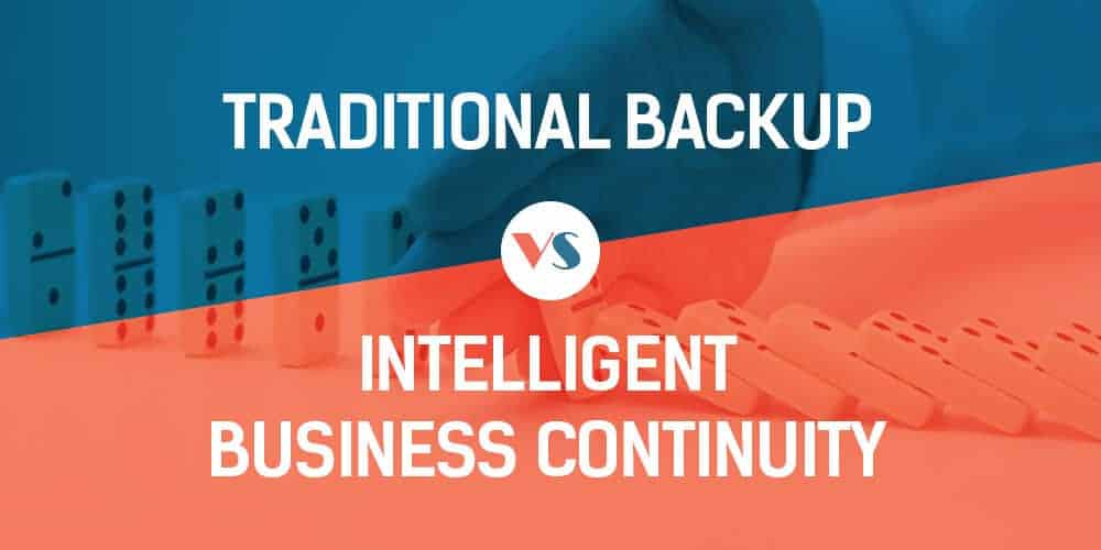 Infographic Backup vs Intelligent Business Continuity