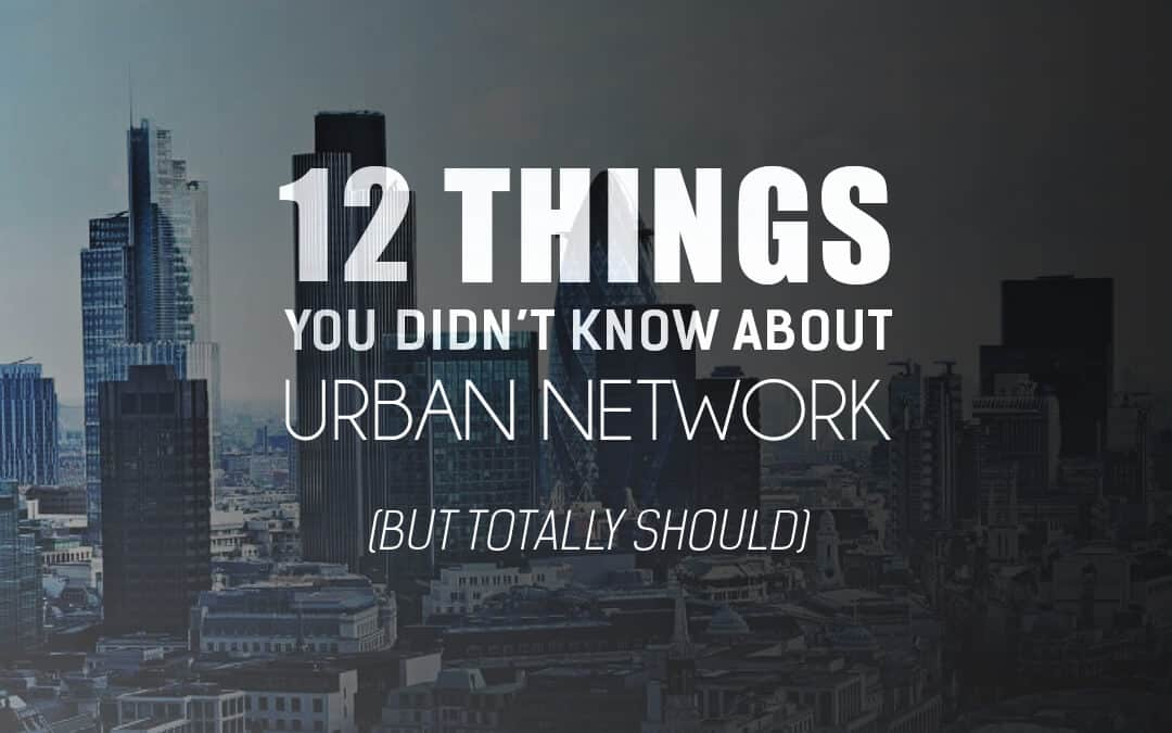 [Infographic] 12 things you didn't know about Urban Network