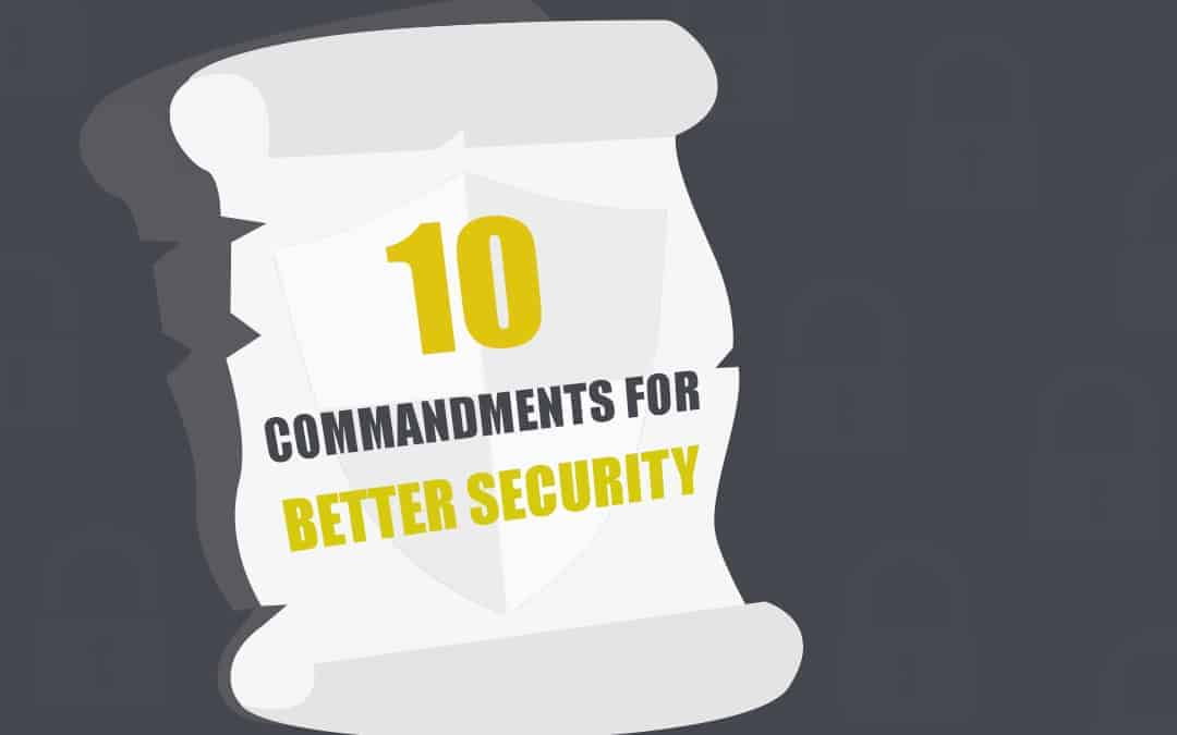 CyberSecurity Blog Series Best Practices 10 commandments for better security