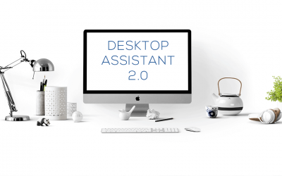 Introducing Desktop Assistant 2.0