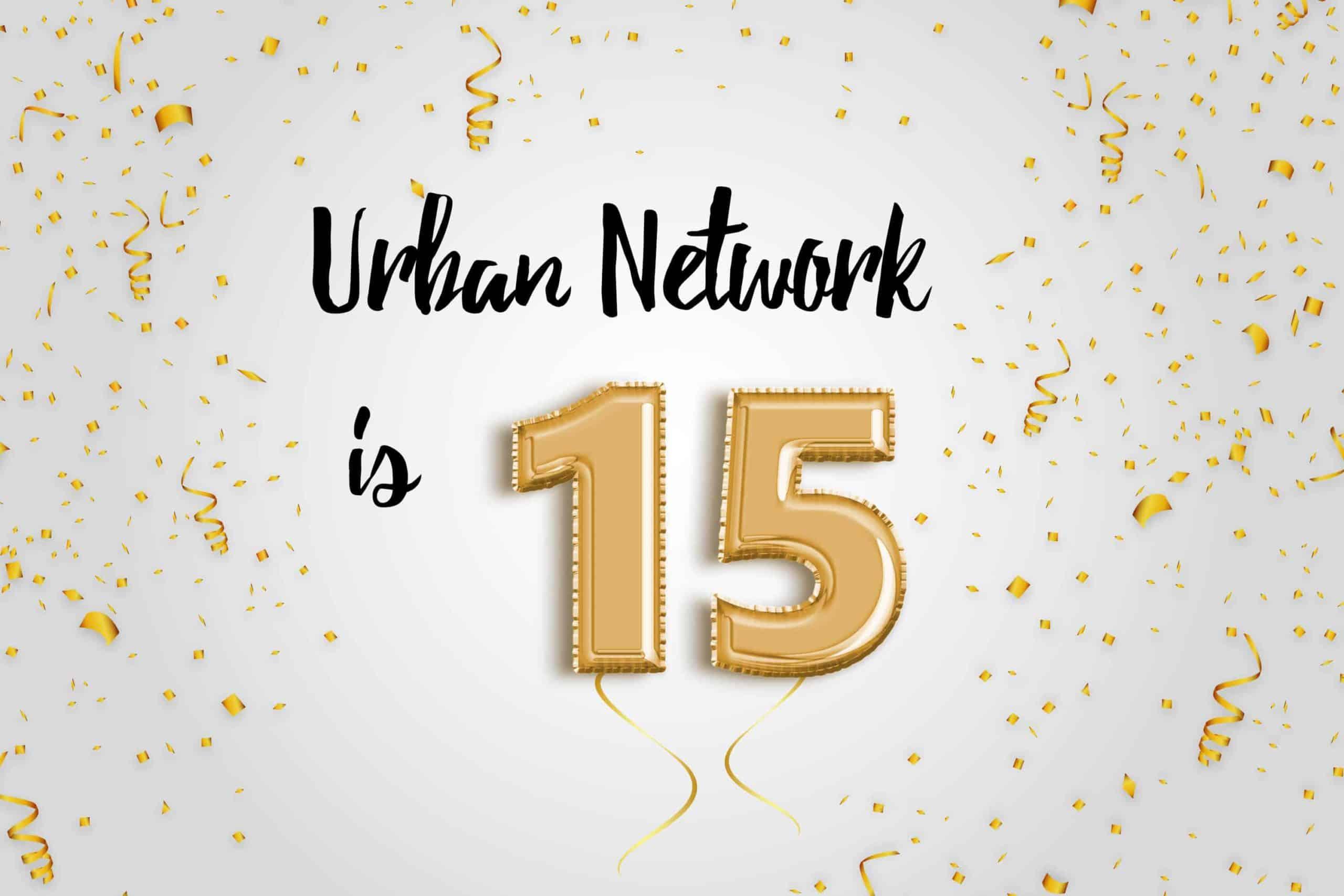 Urban Network celebrate 15 anniversary
