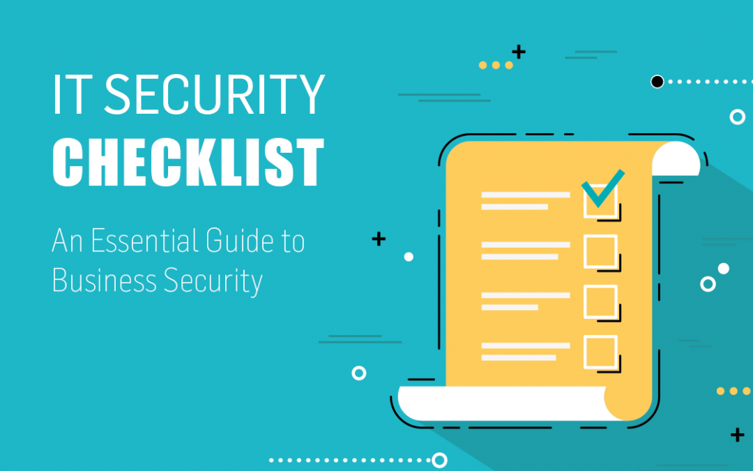 Cyber Essentials 101 – IT Security Checklist [PDF Download]