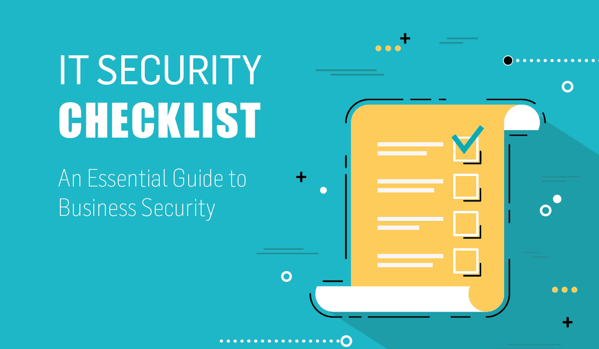 Cyber Essentials IT Security Checklist for Business