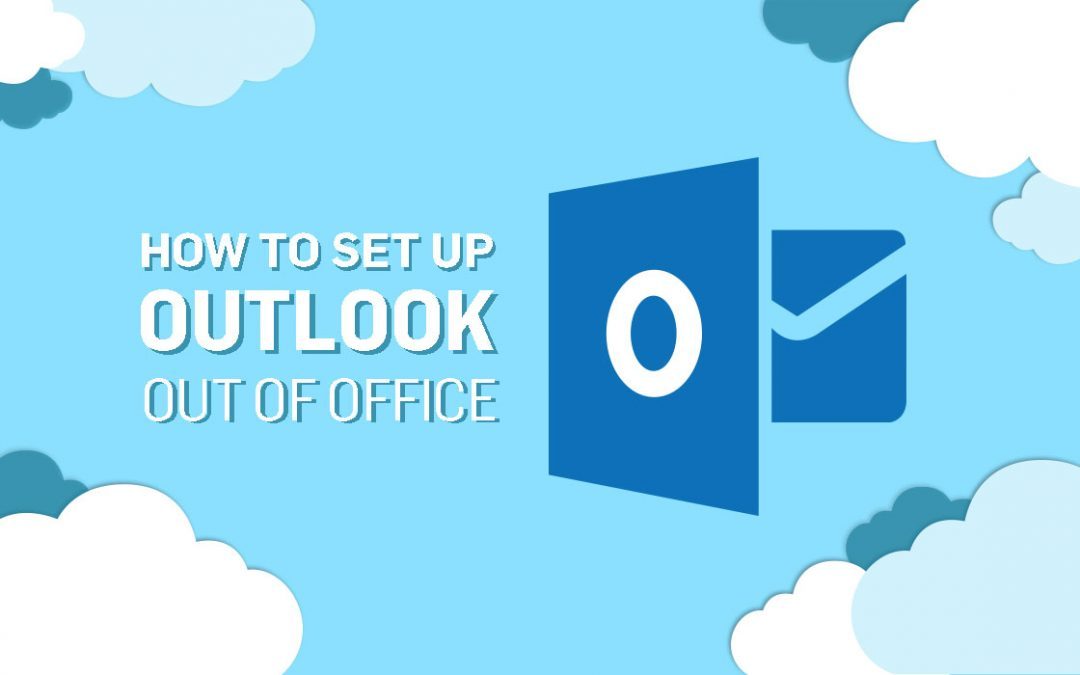How To Set Up Outlook Out of Office (Automatic Replies) incl. Web App