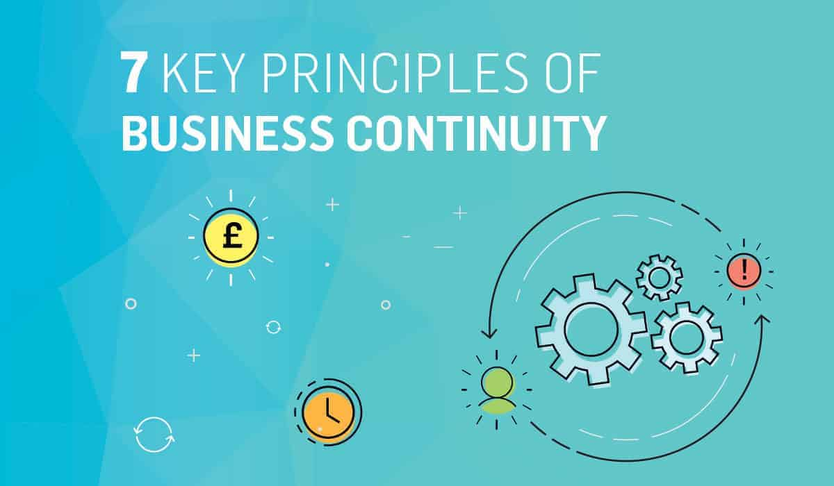 7 key principles of business continuity for business